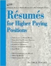 Resumes For Higher Paying Positions